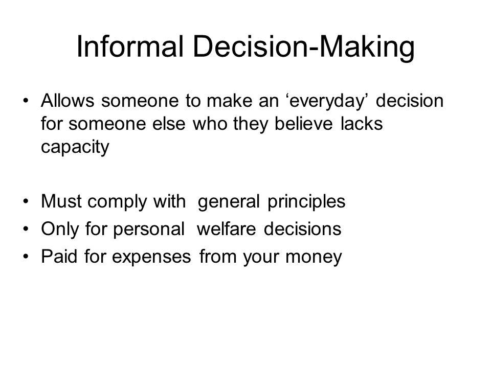 Informal Decision-Making