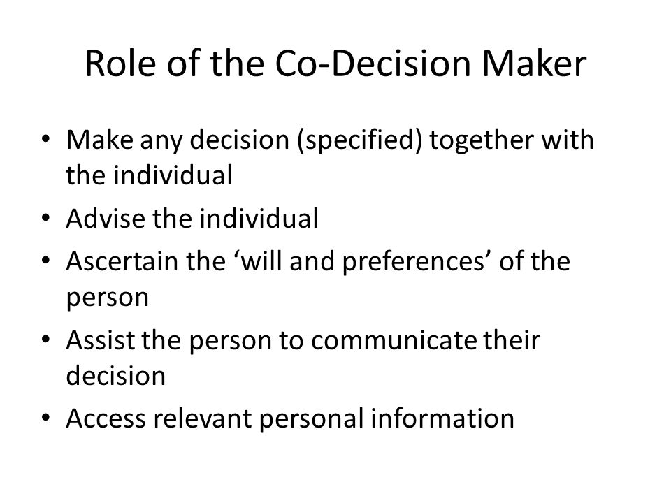 Role of the Co-Decision Maker