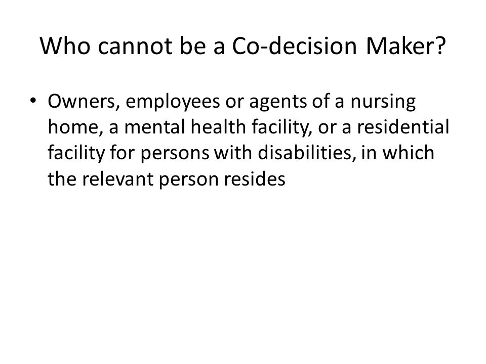 Who cannot be a Co-decision Maker