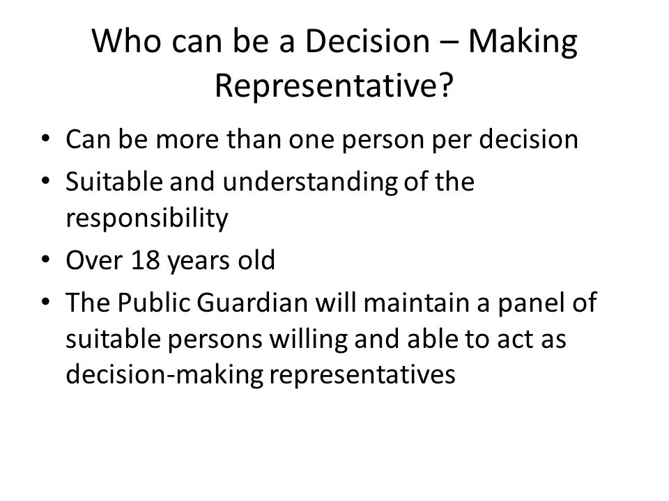 Who can be a Decision – Making Representative