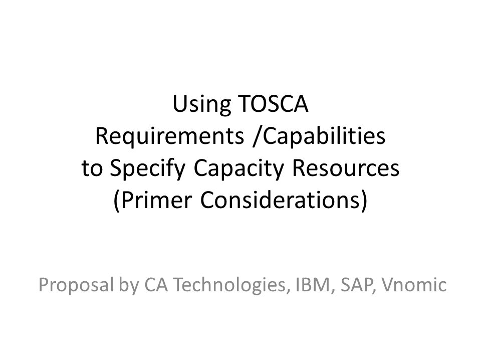Proposal by CA Technologies, IBM, SAP, Vnomic
