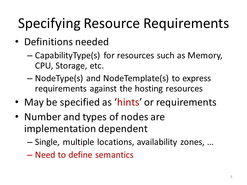 Specifying Resource Requirements