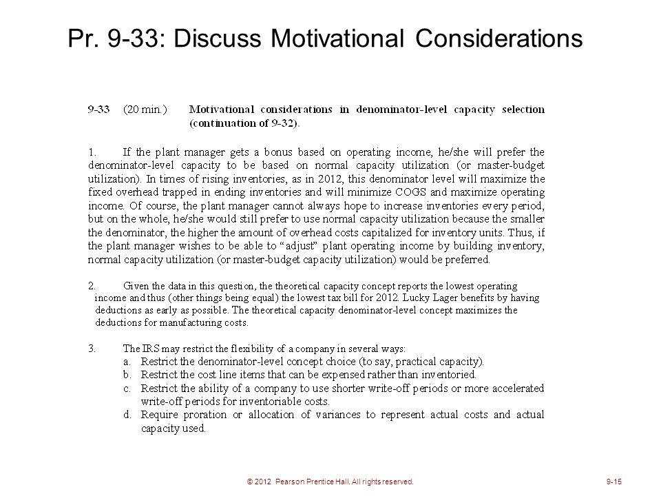 Pr. 9-33: Discuss Motivational Considerations