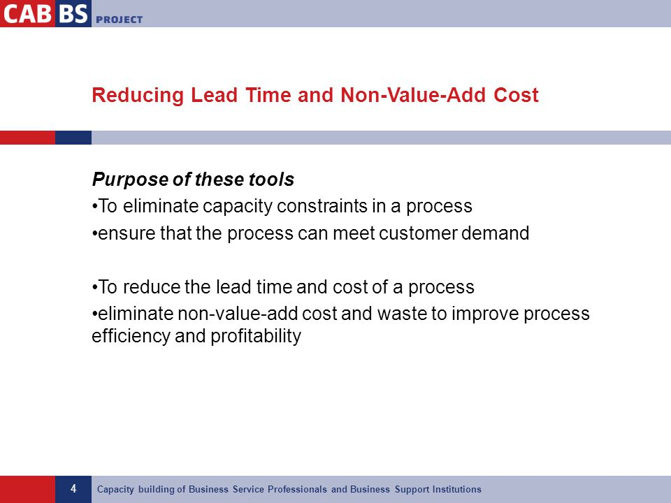 Reducing Lead Time and Non-Value-Add Cost