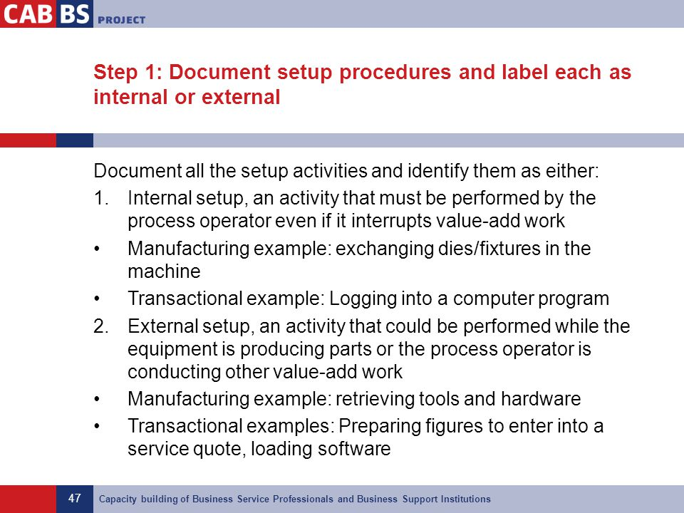 Step 1: Document setup procedures and label each as internal or external