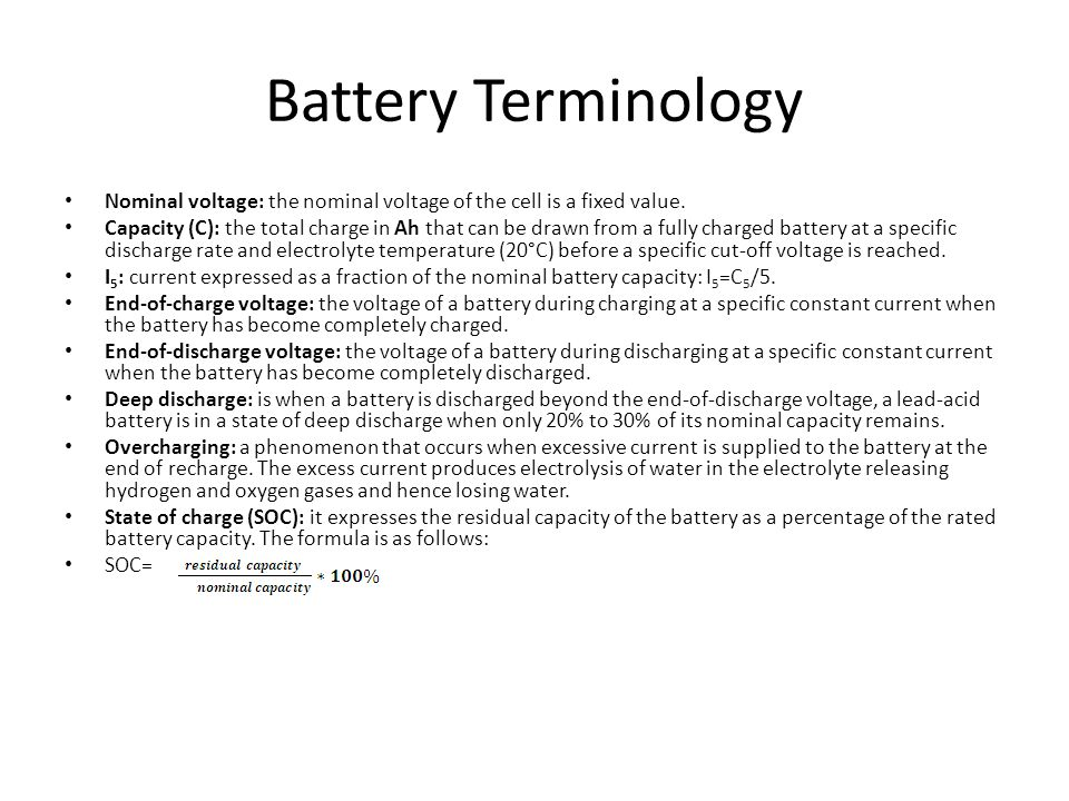 Battery Terminology Nominal voltage: the nominal voltage of the cell is a fixed value.