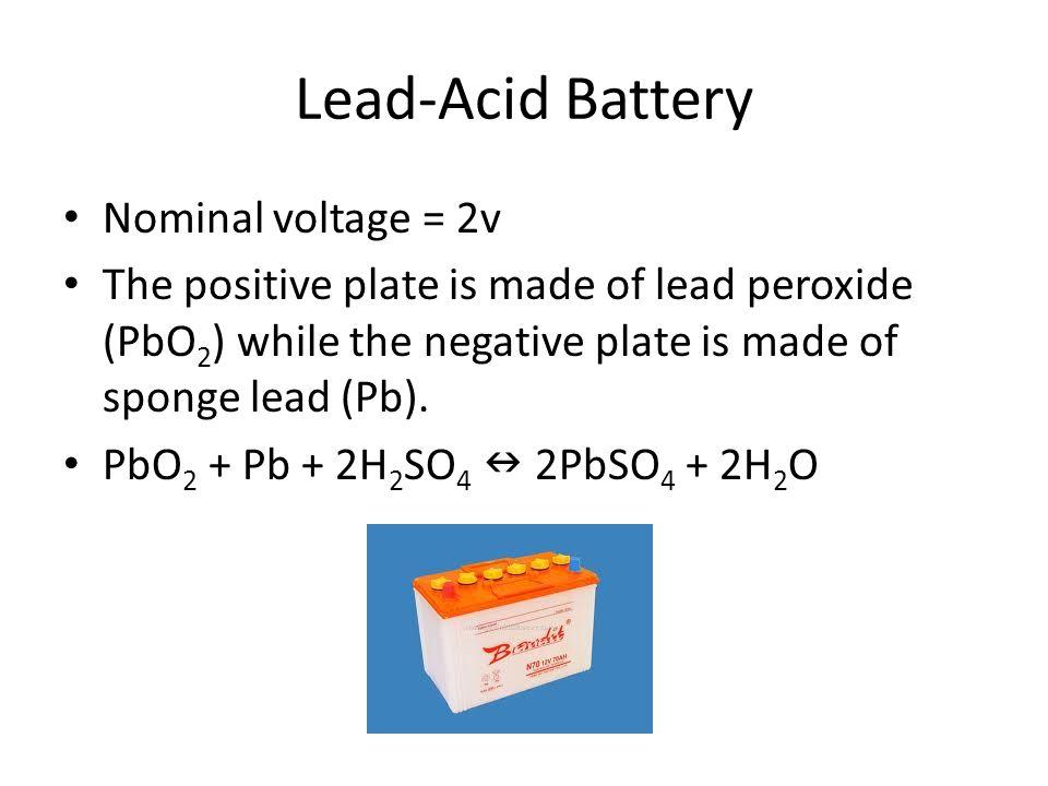 Lead-Acid Battery Nominal voltage = 2v