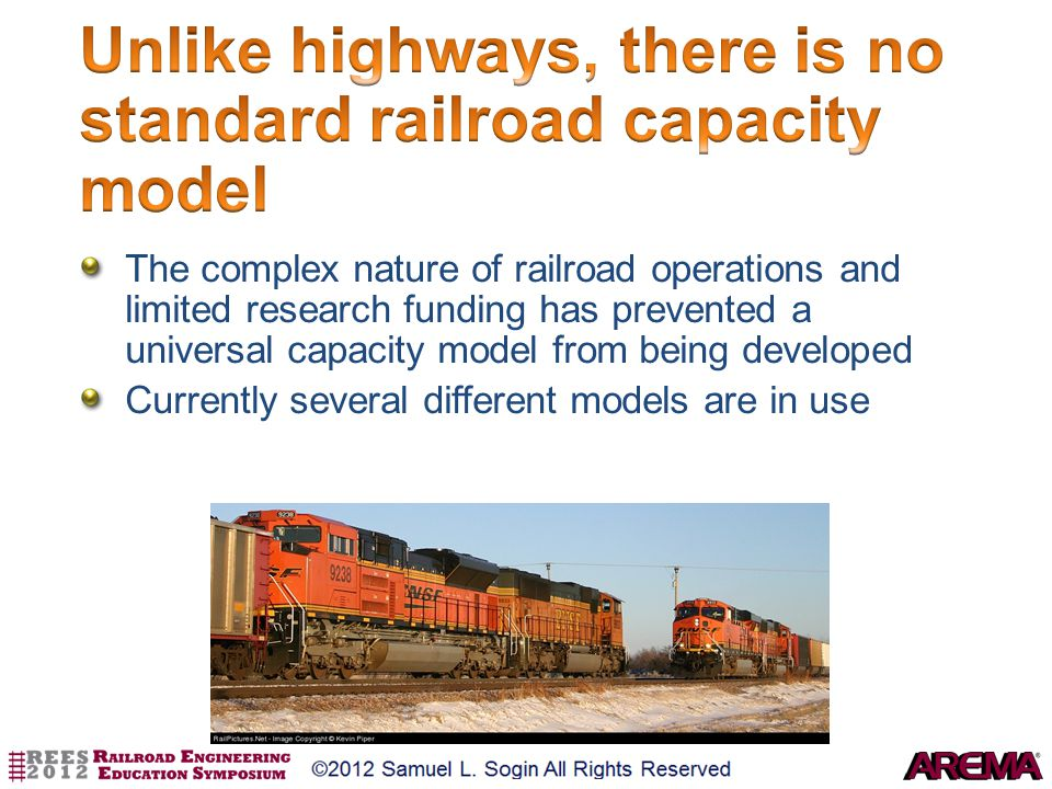 Unlike highways, there is no standard railroad capacity model