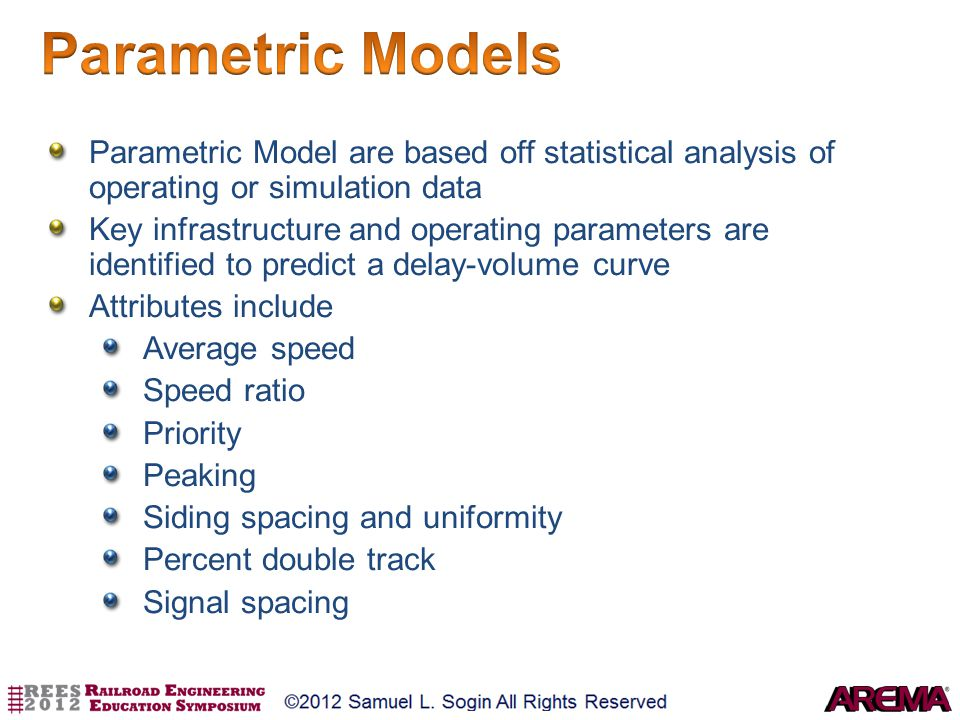 Parametric Models Parametric Model are based off statistical analysis of operating or simulation data.