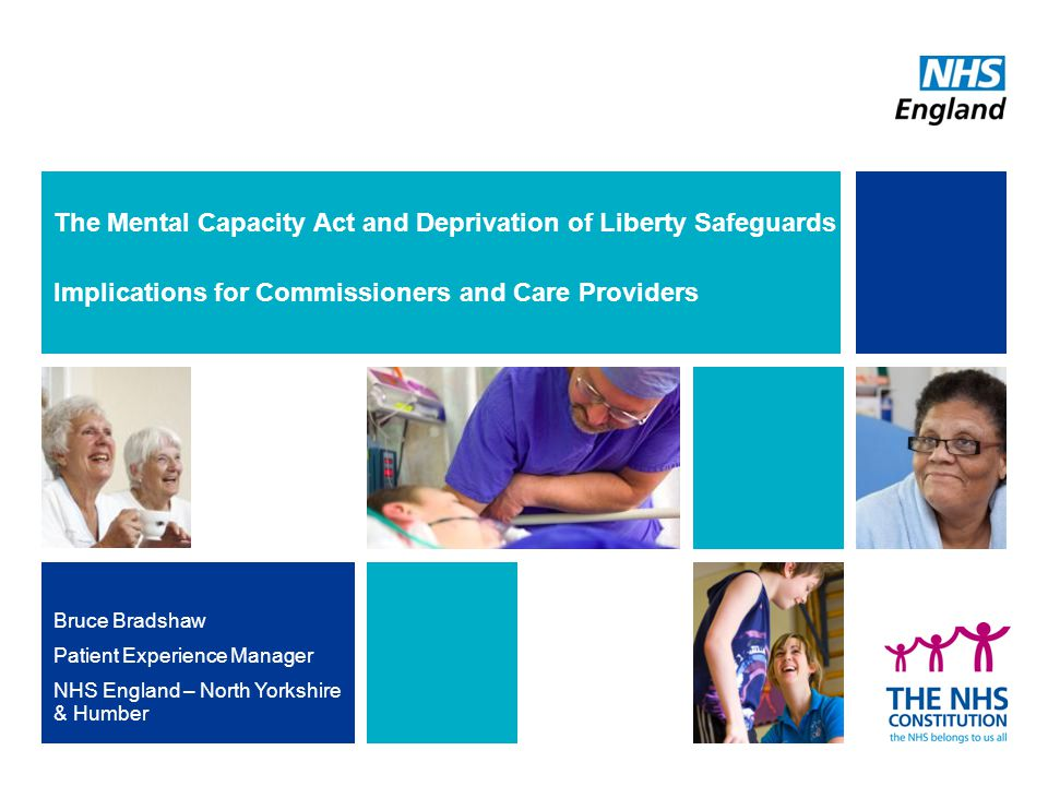 The Mental Capacity Act and Deprivation of Liberty Safeguards Implications for Commissioners and Care Providers