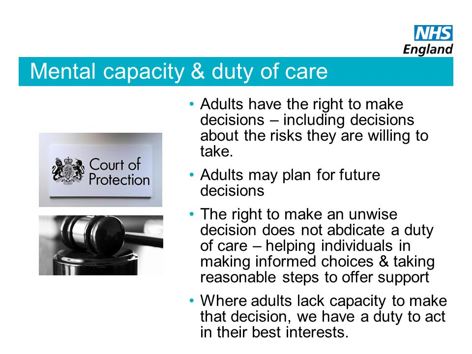 Mental capacity & duty of care