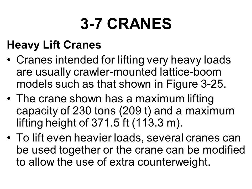 3-7 CRANES Heavy Lift Cranes