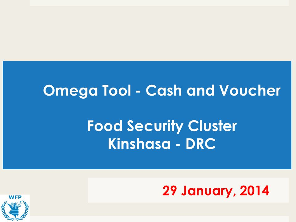 Omega Tool - Cash and Voucher Food Security Cluster Kinshasa - DRC