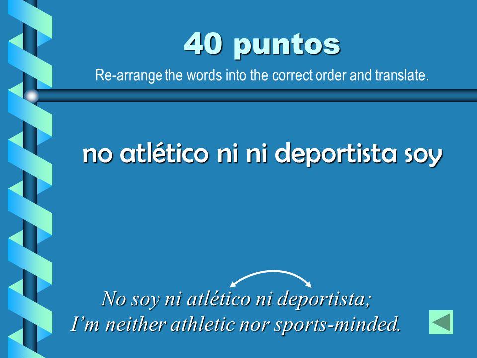 no atlético ni ni deportista soy