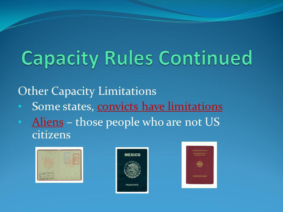Capacity Rules Continued