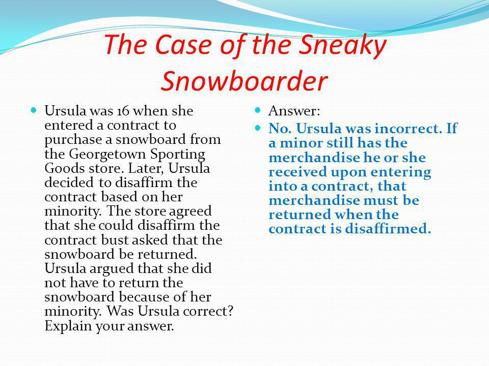 The Case of the Sneaky Snowboarder