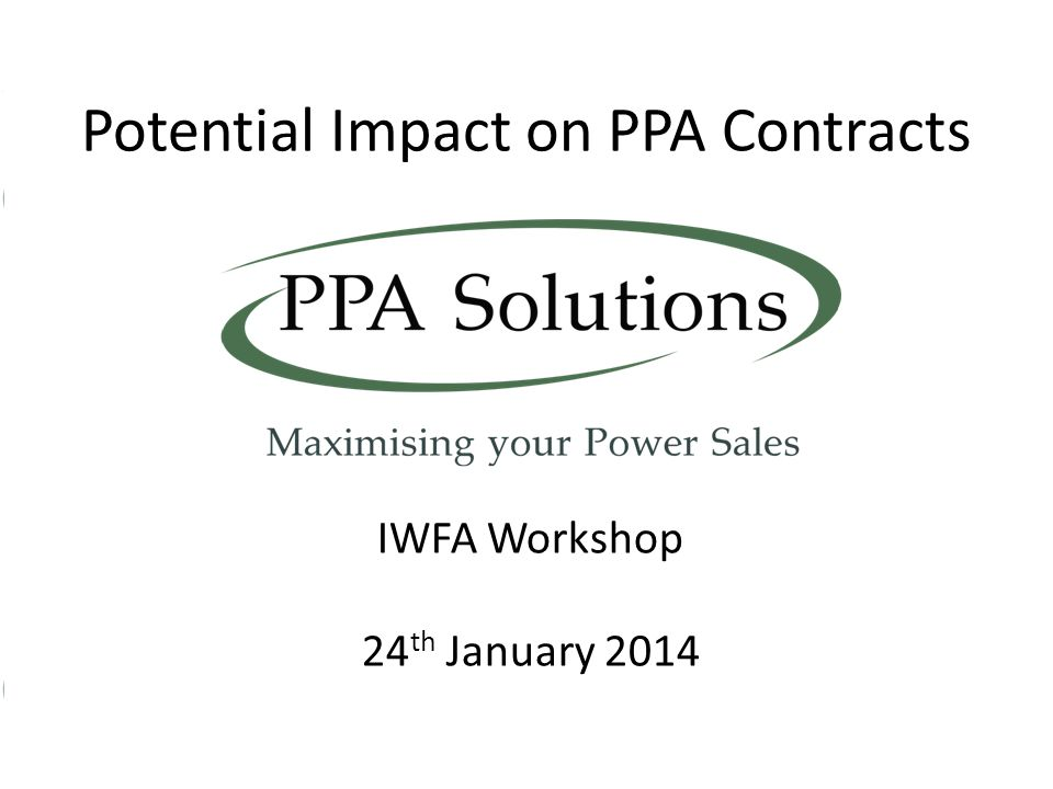 Potential Impact on PPA Contracts
