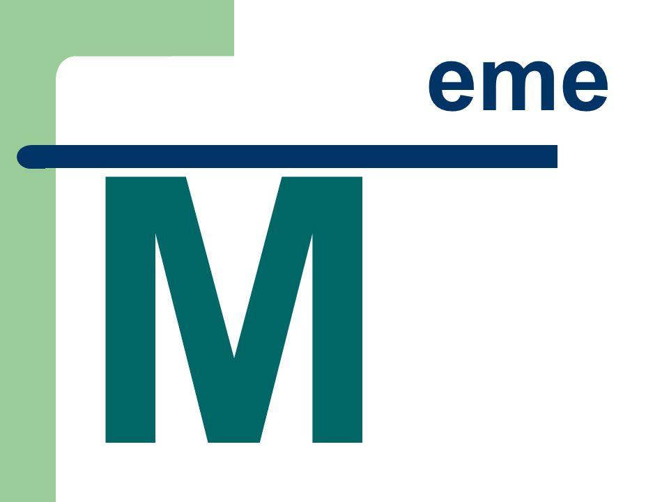 eme M
