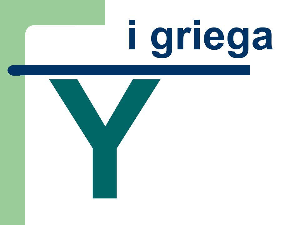 i griega Y