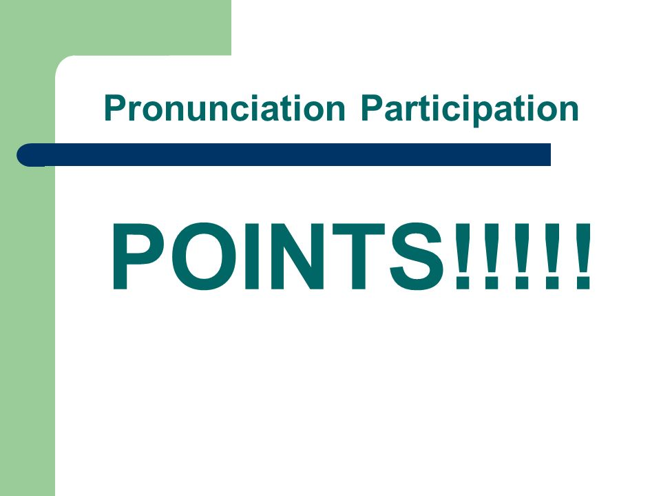 Pronunciation Participation