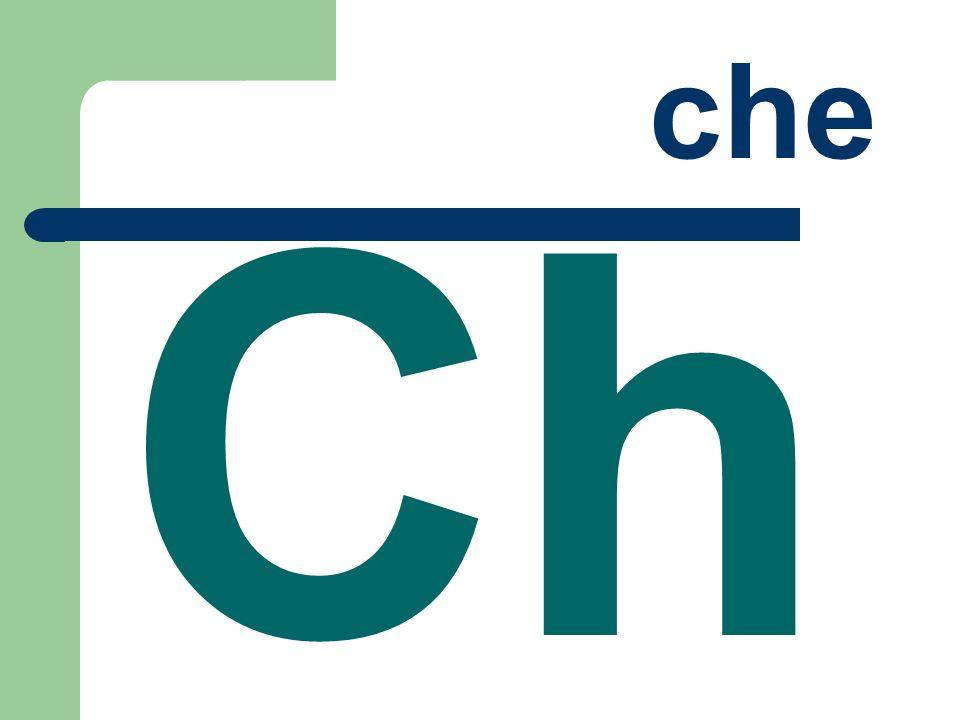 che Ch