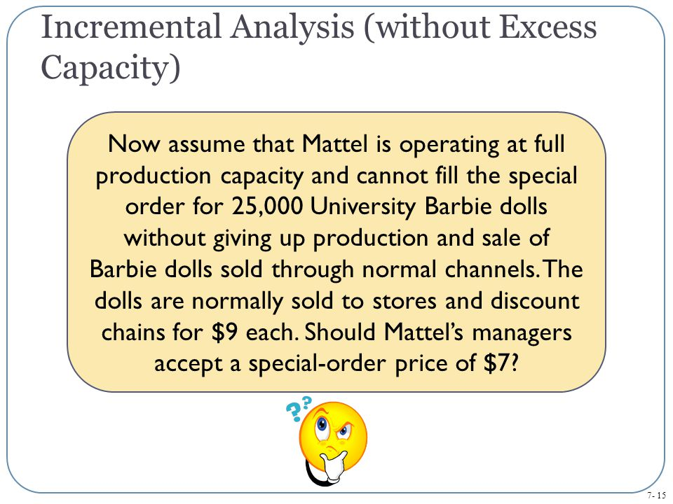 Incremental Analysis (without Excess Capacity)