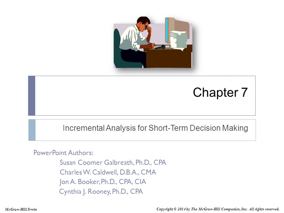 Incremental Analysis for Short-Term Decision Making
