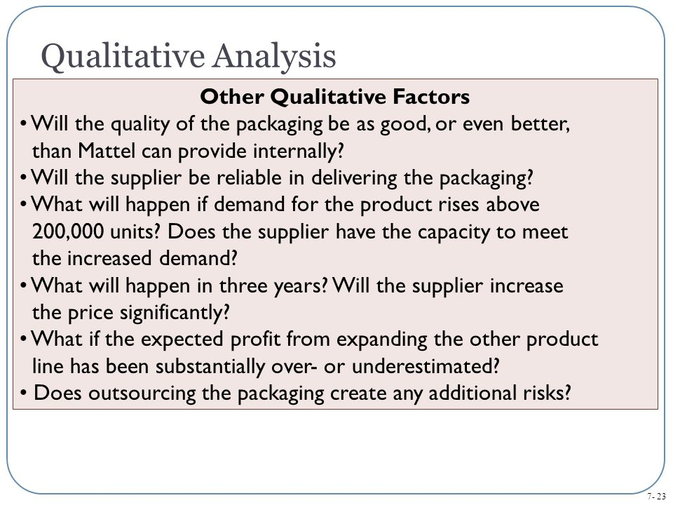 Other Qualitative Factors