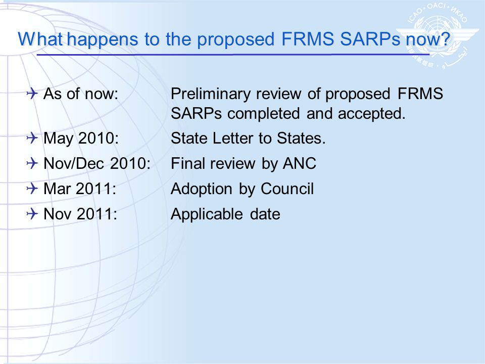 What happens to the proposed FRMS SARPs now