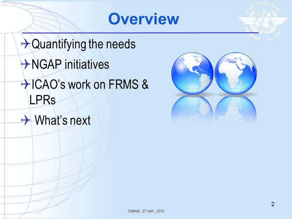 Overview Quantifying the needs NGAP initiatives