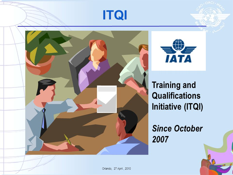 ITQI Training and Qualifications Initiative (ITQI) Since October 2007