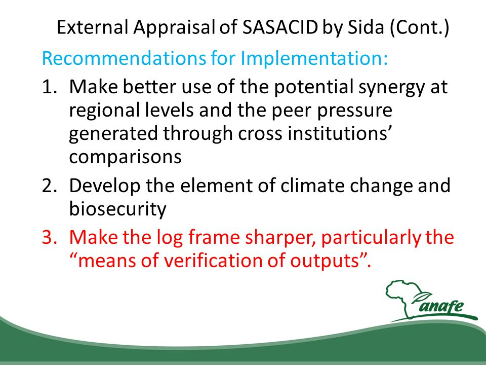 External Appraisal of SASACID by Sida (Cont.)