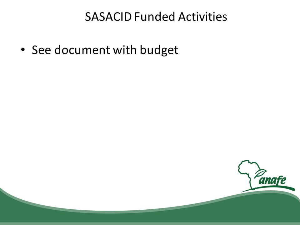 SASACID Funded Activities