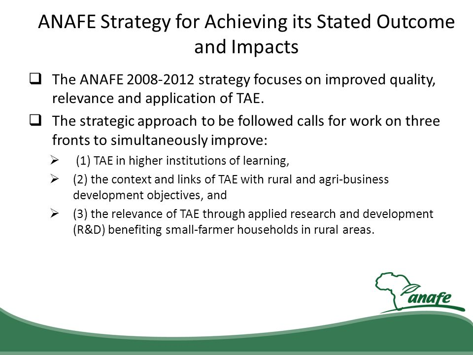 ANAFE Strategy for Achieving its Stated Outcome and Impacts