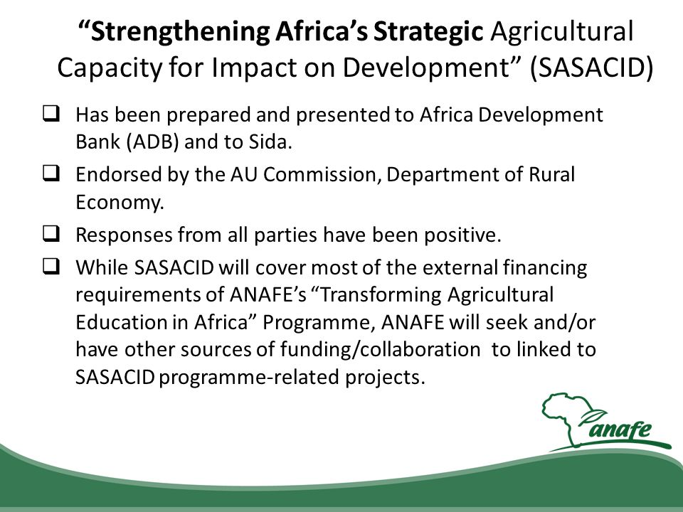 Strengthening Africa's Strategic Agricultural Capacity for Impact on Development (SASACID)