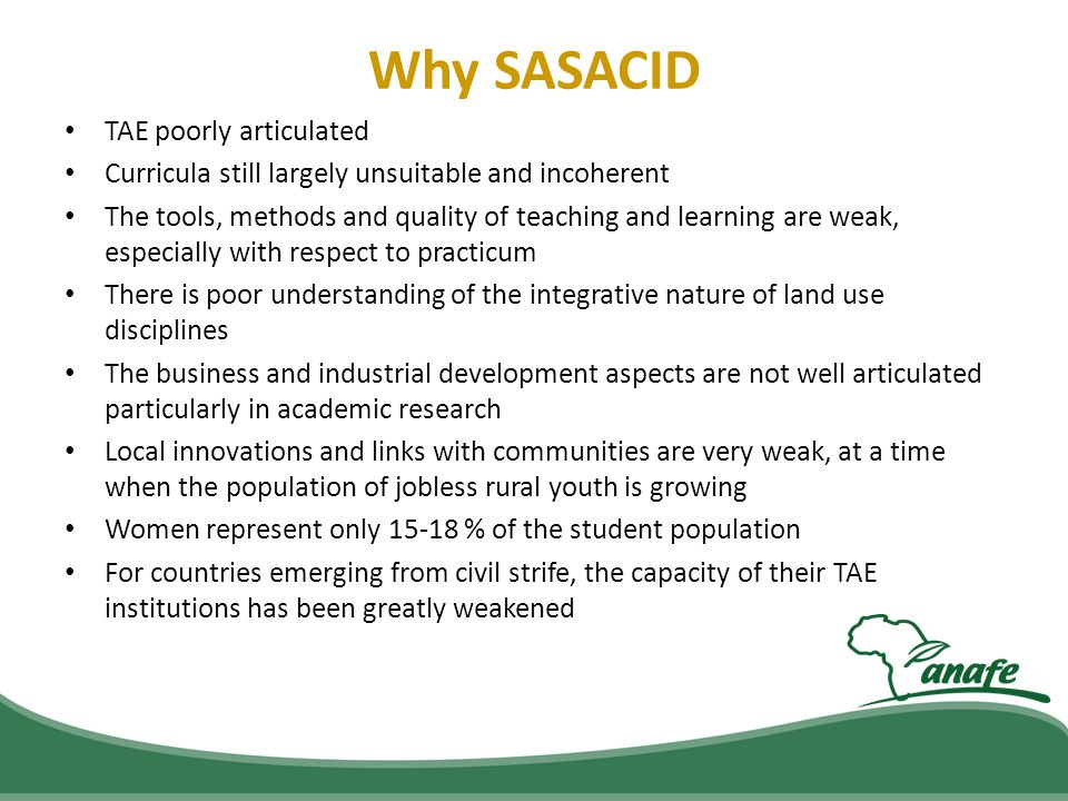 Why SASACID TAE poorly articulated