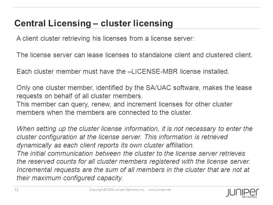 Central Licensing – cluster licensing