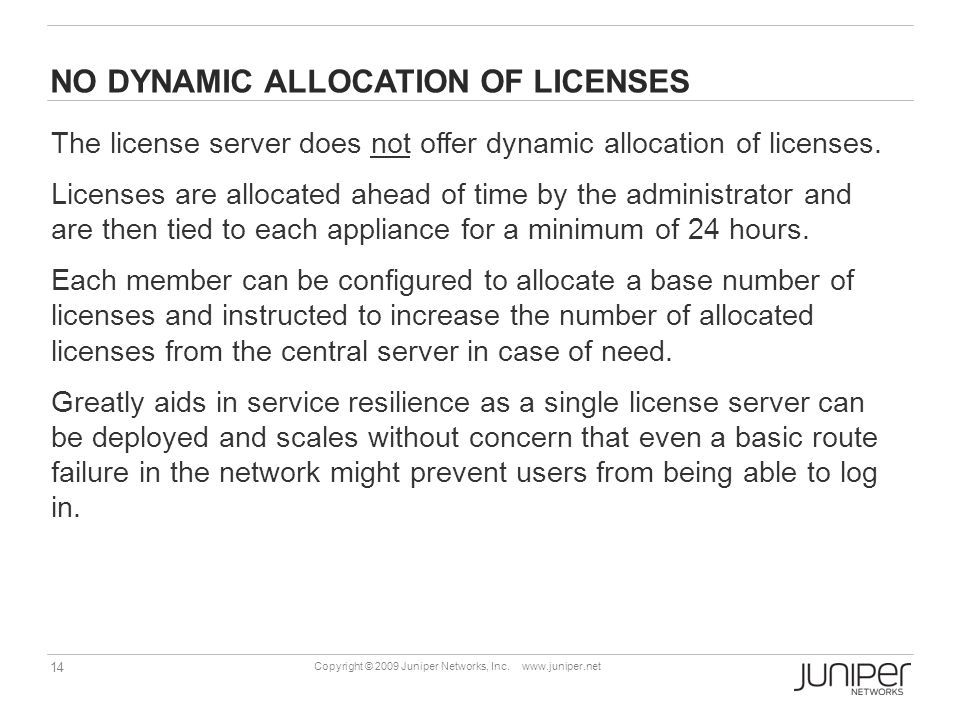 No Dynamic allocation of licenses