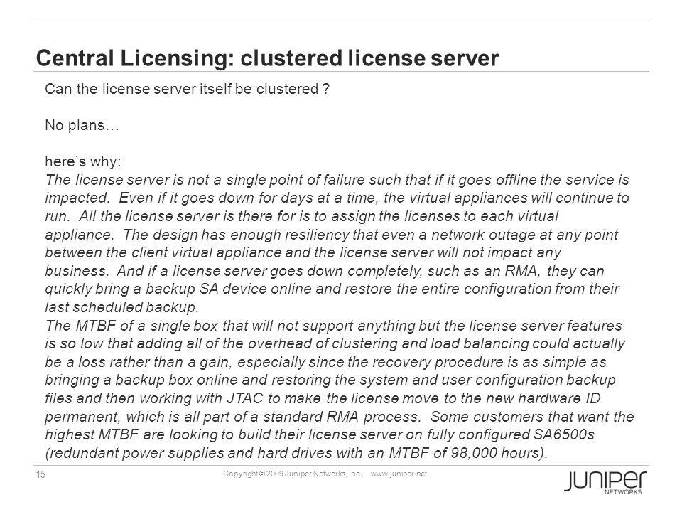 Central Licensing: clustered license server