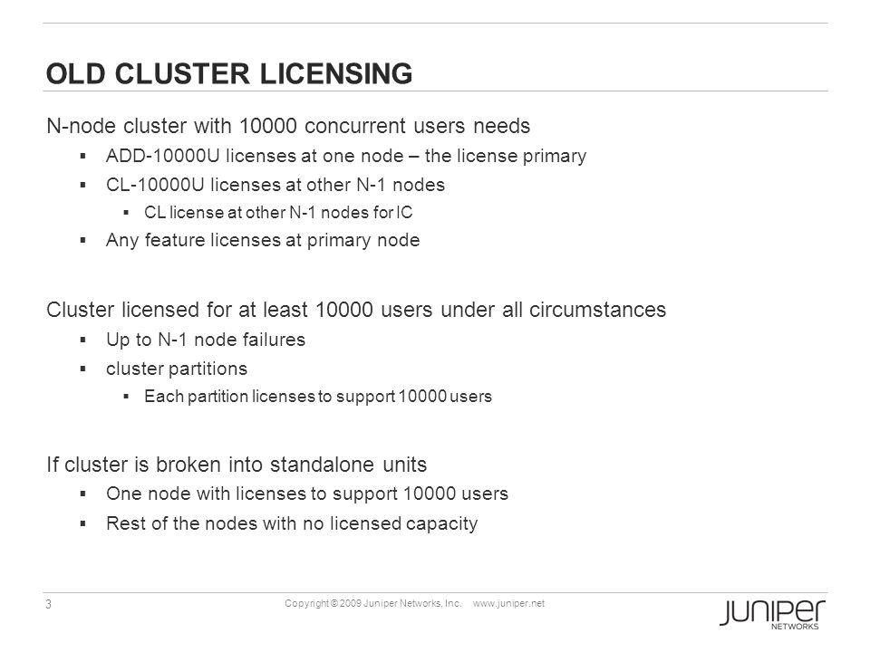 OLD CLUSTER LICENSING N-node cluster with 10000 concurrent users needs