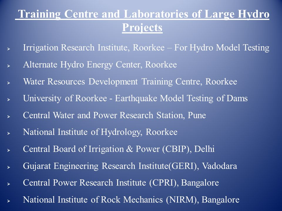 Training Centre and Laboratories of Large Hydro Projects