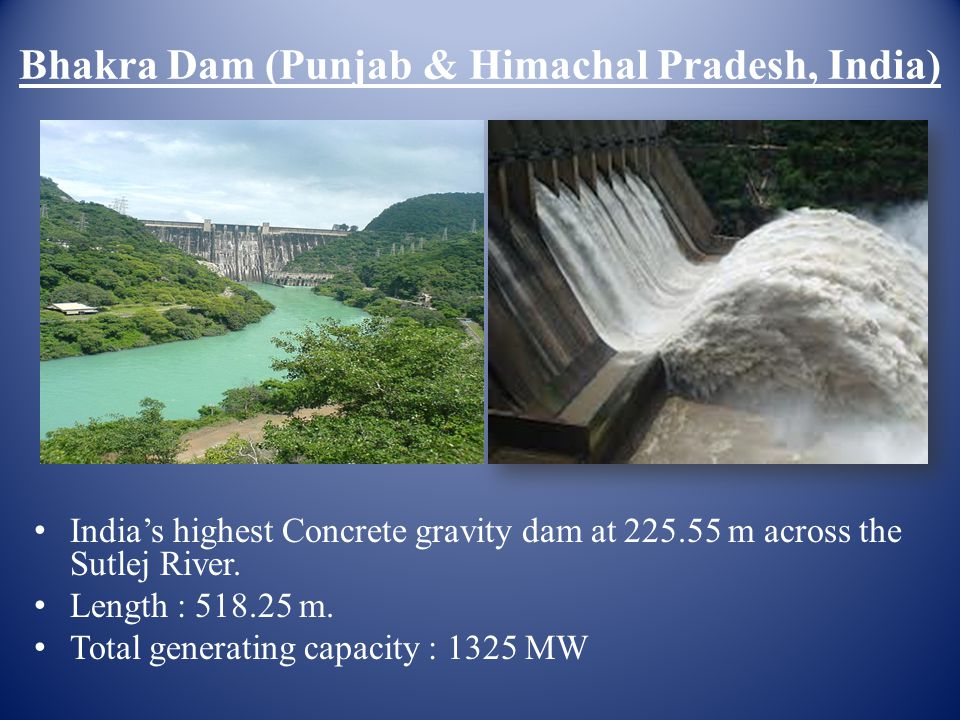 Bhakra Dam (Punjab & Himachal Pradesh, India)