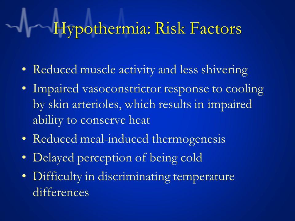 Hypothermia: Risk Factors