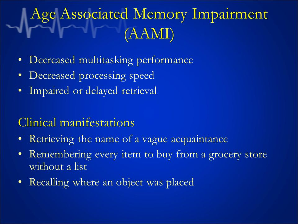 Age Associated Memory Impairment (AAMI)