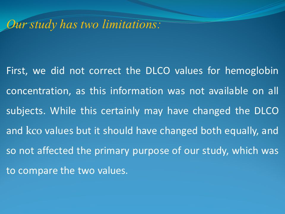 Our study has two limitations: