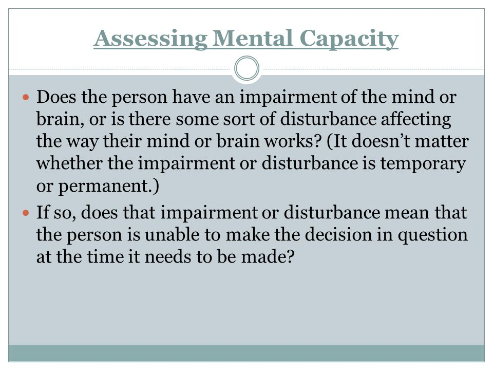 Assessing Mental Capacity