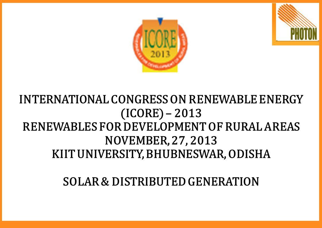INTERNATIONAL CONGRESS ON RENEWABLE ENERGY (ICORE) – 2013