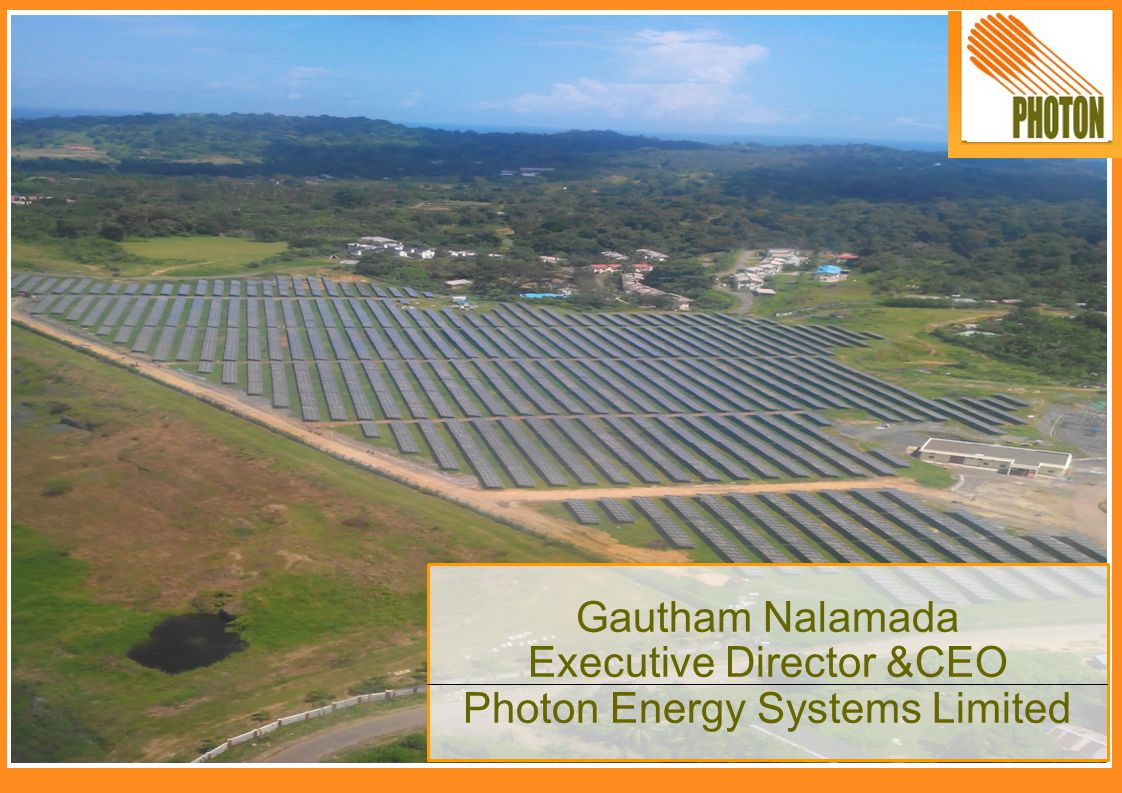 Executive Director &CEO Photon Energy Systems Limited
