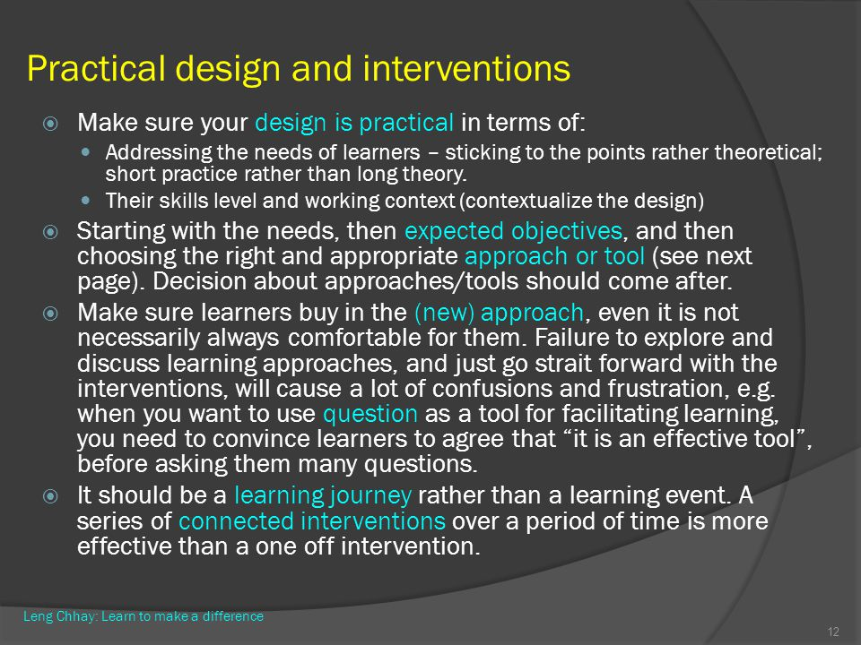 Practical design and interventions