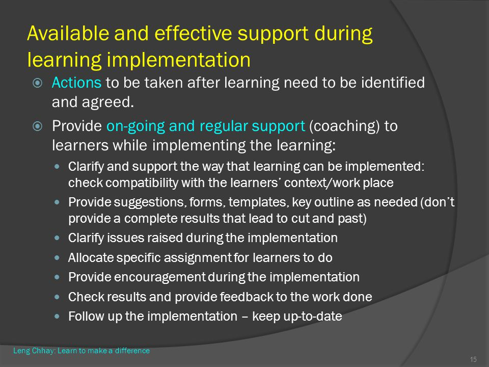 Available and effective support during learning implementation